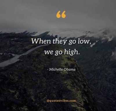 Inspiring Quotes About Taking The High Road