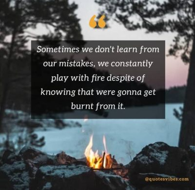 Stop Playing With Fire Quotes