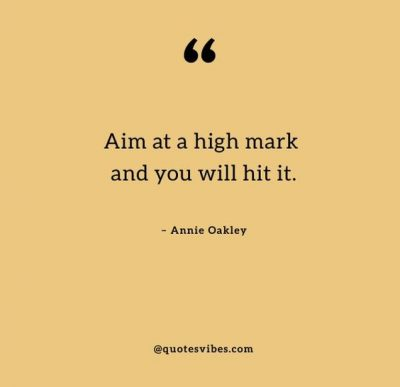Annie Oakley Shooting Quotes