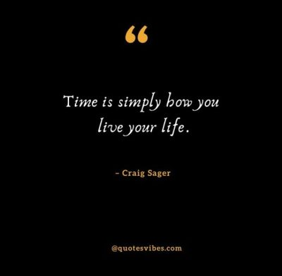 Craig Sager Quotes About Time