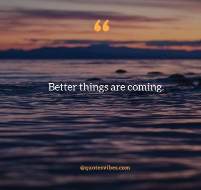 Positive Future Quotes For Life