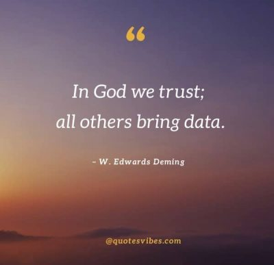 W Edwards Deming quotes in God we trust