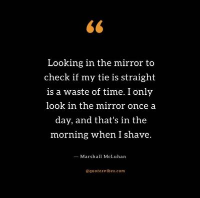 Funny Quotes About Looking In The Mirror