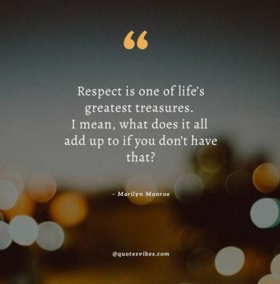 Kindness And Respect Quotes