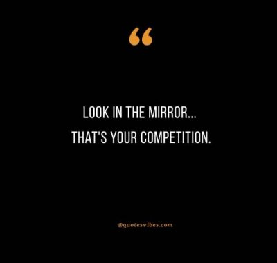 Look At Yourself In The Mirror Quotes