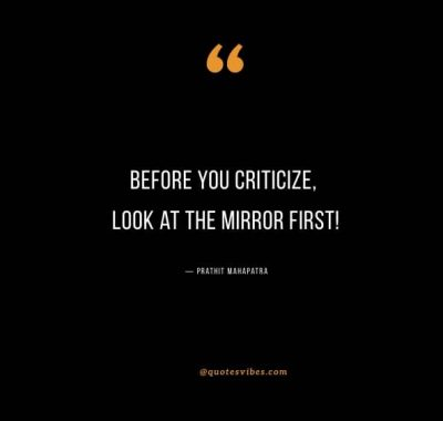 Look In The Mirror Before You Judge Quotes