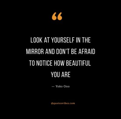 Look In The Mirror First Quotes And Sayings