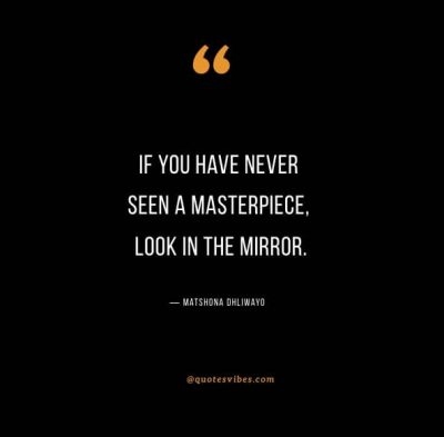 Look Myself In The Mirror Quotes