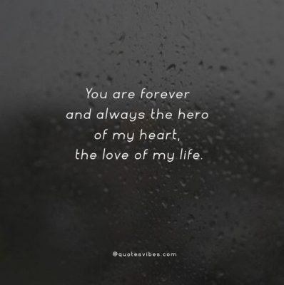 Love Of My Life Quotes for Him