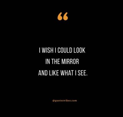 Take A Look In The Mirror Quotes