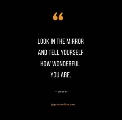When I Look In The Mirror Quotes