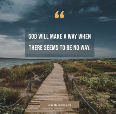 God Will Make A Way Quotes Pictures