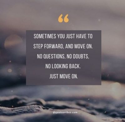 Leave The Past Behind Quotes Move Forward