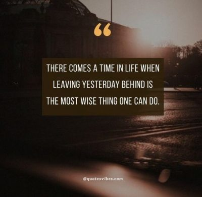 Leave The Past In the Past Quotes
