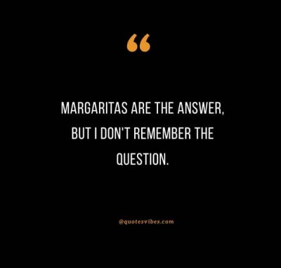 Cocktail Tequila Quotes