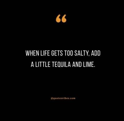 Tequila Quotes & Captions For Instagram