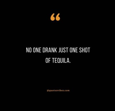 Tequila Quotes Images